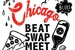 Beat Swap Meet - Chicago - Shopping Event | Flea Market | Dance Competition | Concert | Art Exhibit in Chicago.