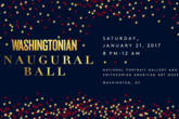 The Washingtonian Inaugural Ball 2017 - Party | Concert | Food & Drink Event in Washington, DC.