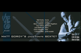 Jazz-at-the-cap-matt-gordy-sextet_s268x178
