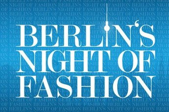 Berlin's Night of Fashion - Fashion Event in Berlin.
