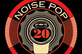 Noise Pop Music Festival 2012 - Music Festival in San Francisco.