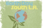 Earth Day South LA - Festival | Holiday Event | Community Event in Los Angeles.