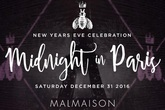 Midnight In Paris: New Year's Eve at Malmaison Georgetown - Party | Holiday Event in Washington, DC.