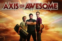 The Axis of Awesome