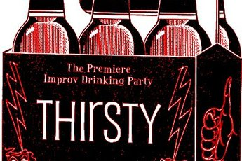 Thirsty: The Premiere Improv Drinking Party - Cabaret Show in Chicago.