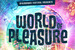 Riverdance Festival Presents World of Pleasure - Music Festival | DJ Event in Amsterdam