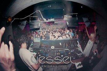 Vessel - Nightclub in San Francisco.
