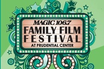 Magic 106.7 Family Film Festival 2014 - Film Festival in Boston