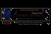 NYE 2014 at Wilshire: Casino Royale - Party | Holiday Event | Gaming Event in Los Angeles.
