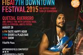 FIGat7th Downtown Festival: Quetzal Guerrero - Music Festival | Arts Festival | Theatre Festival | Film Festival | Dance Festival in Los Angeles.