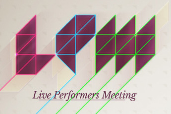 Live Performers Meeting (LPM) - Conference / Convention in Rome.