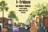 Abbot Kinney 1st Fridays - Food &amp; Drink Event in Los Angeles.