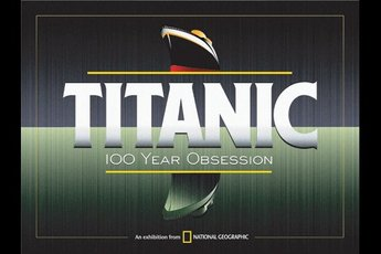 Titanic: 100 Year Obsession - Art Exhibit in Washington, DC.