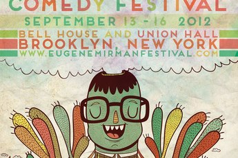 The Eugene Mirman Comedy Festival 2012 - Stand-Up Comedy in New York.