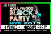 EPIC Hollywood NYE Block Party 2015 - Party | Holiday Event in Los Angeles.