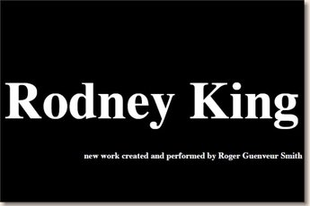 Rodney King - Play in Los Angeles.