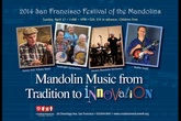 2014 San Francisco Festival of the Mandolins - Music Festival | Panel / Seminar | Concert in San Francisco.