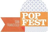 San Francisco Popfest - Music Festival in San Francisco.