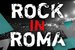 Rock in Roma - Music Festival in Rome