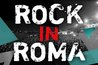 Rock in Roma - Music Festival in Rome.