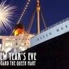 New Year's Eve 2015 Aboard The Queen Mary