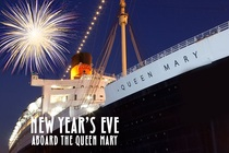 New Year's Eve Aboard The Queen Mary - Food & Drink Event | Holiday Event | Party in Los Angeles.