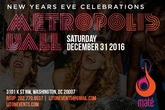 Metropolis Ball: New Year's Eve 2017 at Maté Georgetown - Party | Holiday Event in Washington, DC.