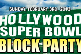 Super Bowl XLVII Block Party Hollywood - Football | Party in Los Angeles.