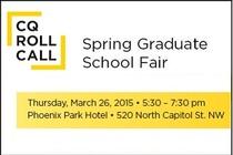 CQ Roll Call's Spring 2015 Graduate School Fair - Networking Event in Washington, DC.