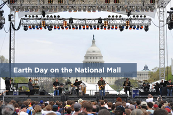 Earth Day on the National Mall - Festival | Holiday Event | Concert | Music Festival in Washington, DC.