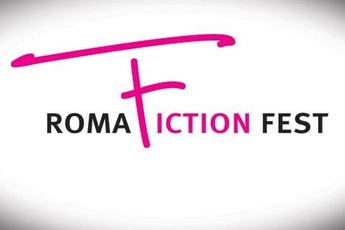 Roma Fiction Fest - Special Event | Film Festival | Arts Festival | Panel / Seminar in Rome.