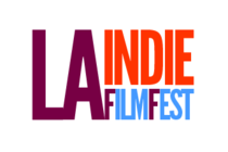 LA Indie Film Fest - Film Festival in Los Angeles.
