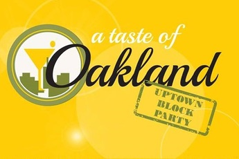 "Uptown Block Party ""A Taste of Oakland"" Saturday, October 19th 5 PM - 8 PM"