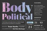 The Body Political - Burlesque Show | Performing Arts | Dance Performance in San Francisco.