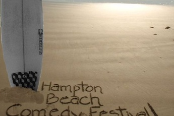 Hampton Beach Comedy Festival - Comedy Festival in Boston.