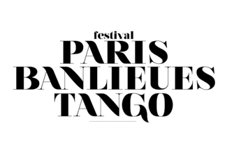 Festival Paris Banlieues Tango - Dance Festival in Paris.