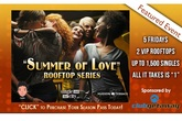 "SingleAndTheCity ""Summer Of Love"" Rooftop Series - Special Event 