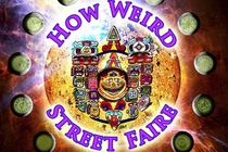 15th Annual How Weird Street Faire - Arts Festival | Food & Drink Event | Music Festival | Shopping Event in San Francisco