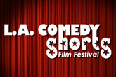 L.A. Comedy Shorts Film Festival - Film Festival | Comedy Festival | Panel / Seminar | Screening in Los Angeles.