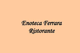 Enoteca Ferrara - Italian Restaurant | Wine Bar in Rome
