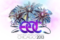 Electric Daisy Carnival Chicago 2013 - Party | DJ Event | Music Festival | Festival | Concert in Chicago