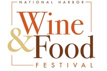 7th Annual National Harbor Wine & Food Festival - Food Festival | Wine Festival in Washington, DC