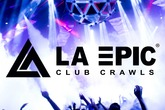 LA Epic Club Crawls Hollywood - Club Crawl in Los Angeles.