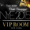 NYE 2015 at VIP Room Club and FC Gotham Lounge