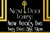 New Year's Celebration at Next Door Lounge - Party | Food & Drink Event | Holiday Event in Los Angeles.