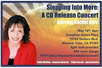 Stepping Into More CD Release Party featuring Rachel Karu - Concert in Los Angeles.