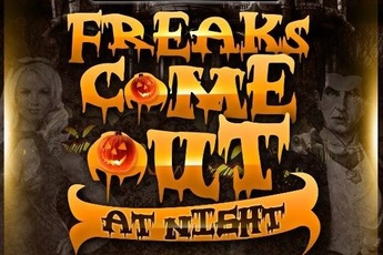 Freaks Come Out At Night Halloween Bash - Costume Party | Holiday Event in San Francisco.